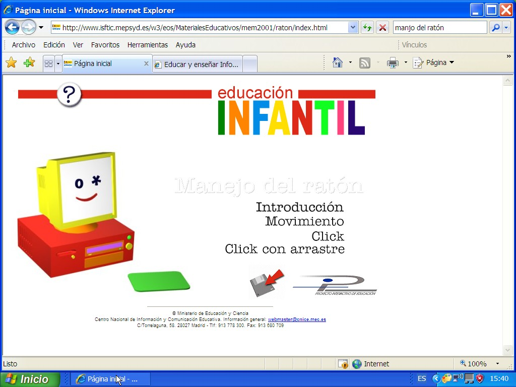 http://www.isftic.mepsyd.es/w3/eos/MaterialesEducativos/mem2001/raton/index.htm
